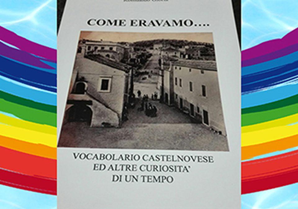 """""""COME ERAVAMO"""" di Romualdo Gloria per i nostri progetti"""